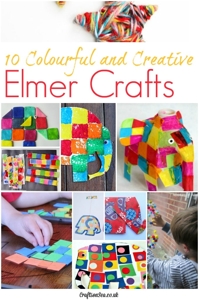 10 Colourful And Creative Elmer Crafts Crafts On Sea