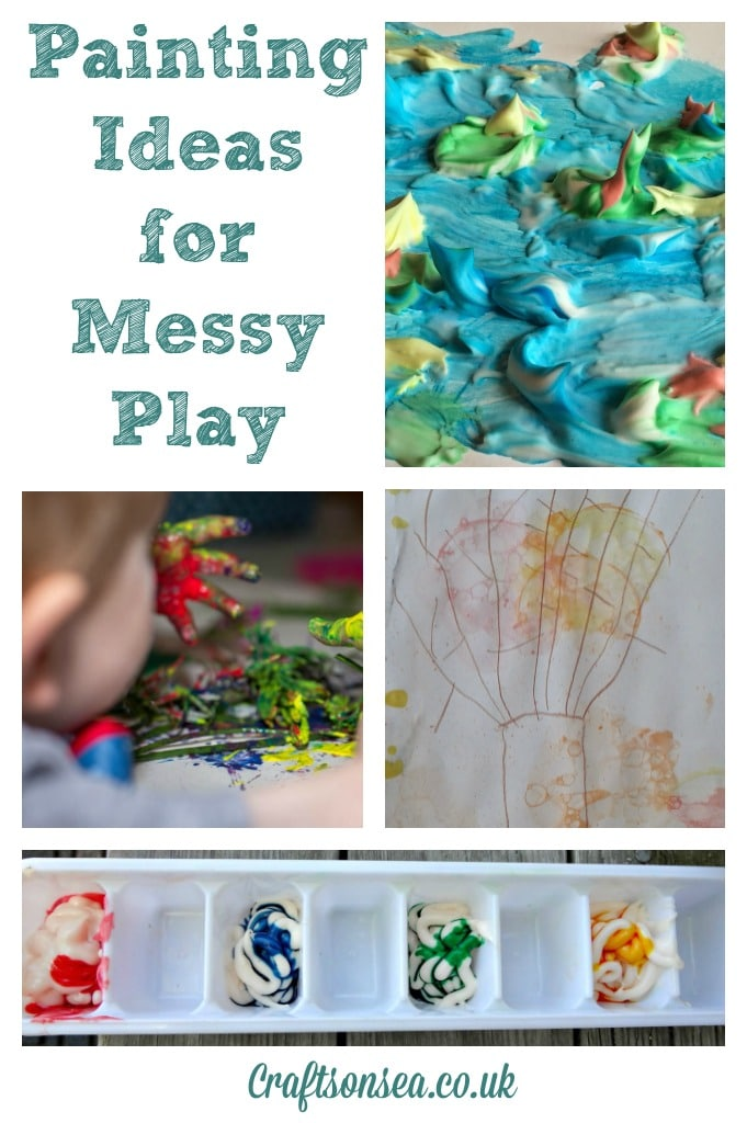 Painting Ideas for Messy Play