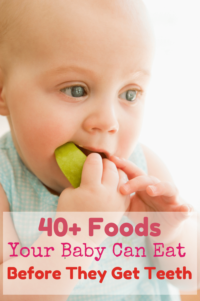 40+ Foods your baby can eat before they have teeth