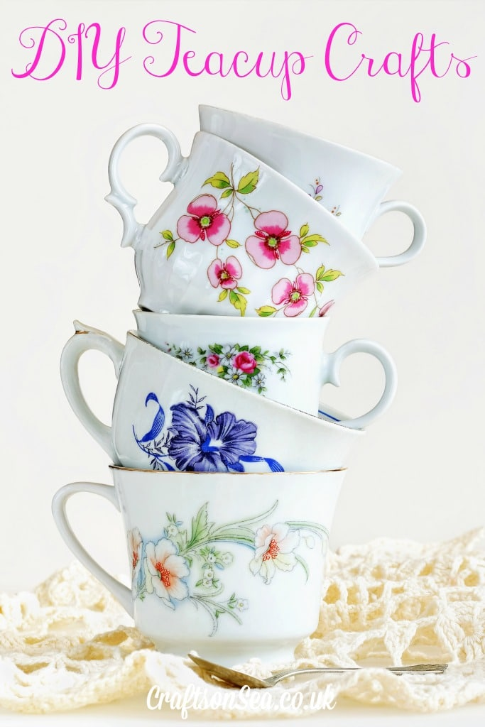 DIY Teacup Craft Ideas