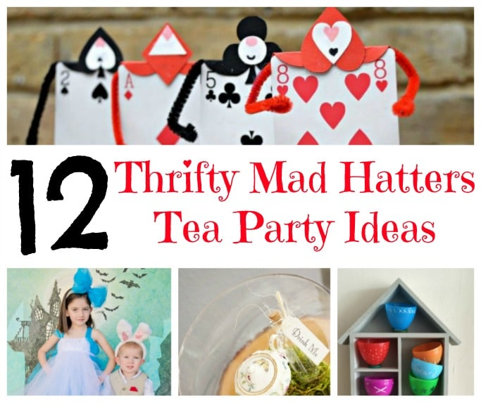 Thrifty mad hatters tea party ideas tuesday tutorials - Mad hatter tea party decoration ideas ...