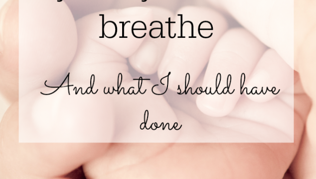 What I did when my baby couldn't breathe - and what I should have done parenting first aid advice