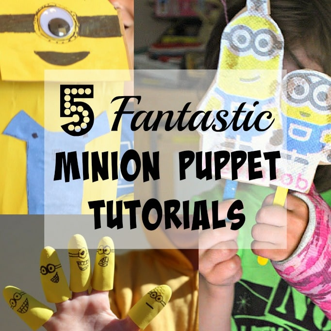 minion puppet tutorials and DIYs cool crafts for kids