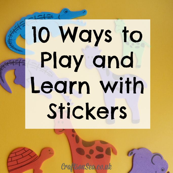 Ways to Play and Learn with Stickers