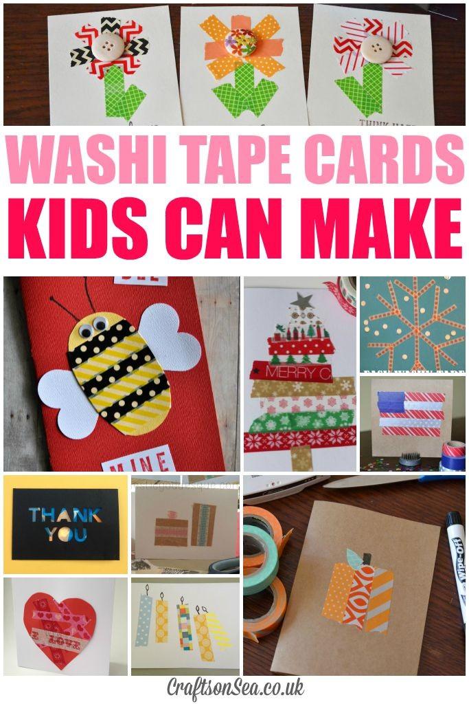 WASHI TAPE CARDS KIDS CAN MAKE