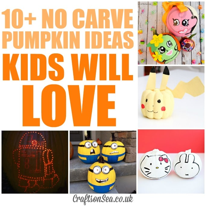 NO CARVE PUMPKIN IDEAS THAT KIDS WILL LOVE