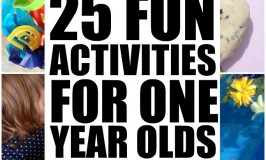 25 Fun Activities for One Year Olds