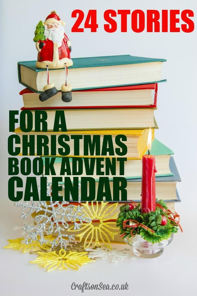 Book Advent Calendar Ideas : Stories for a christmas book advent calendar crafts
