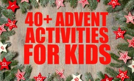 40+  Advent Calendar Activities for Kids