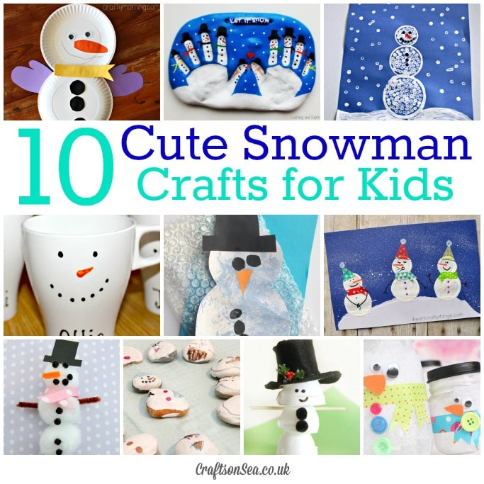10 Cute Snowman Crafts for Kids - Crafts on Sea
