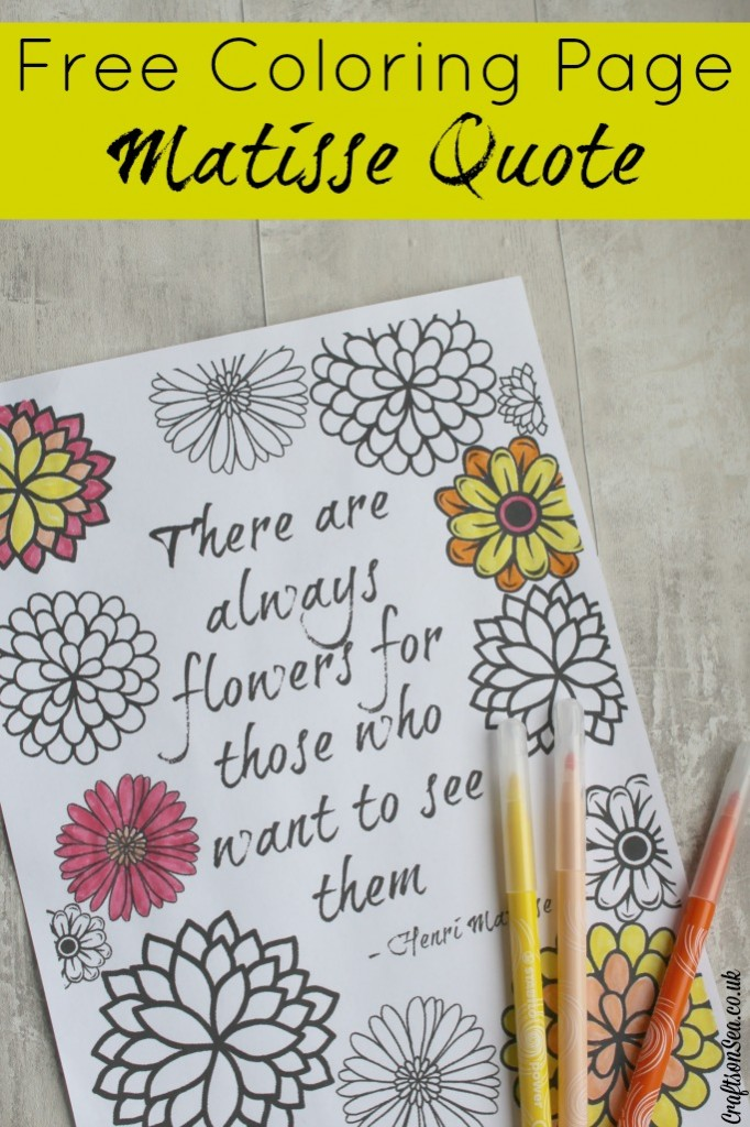 Inspirational Quote Adult Coloring Page Matisse