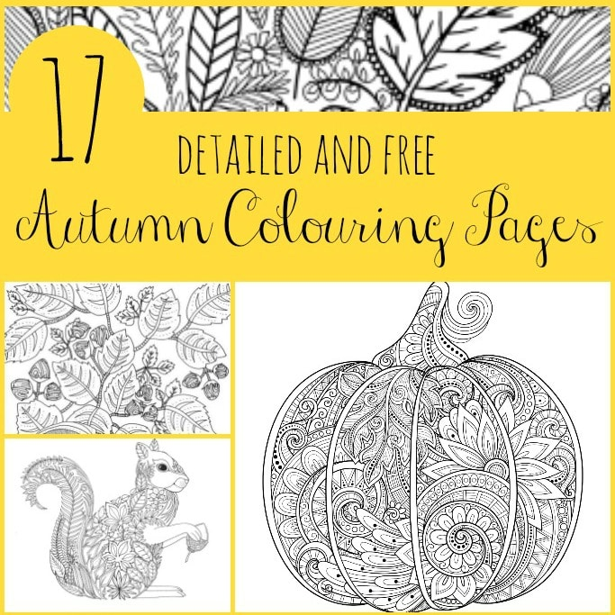 17 Detailed Autumn Colouring Pages - Crafts on Sea