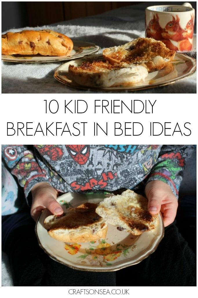 10 kid friendly breakfast in bed ideas crafts on sea for Breakfast in bed ideas