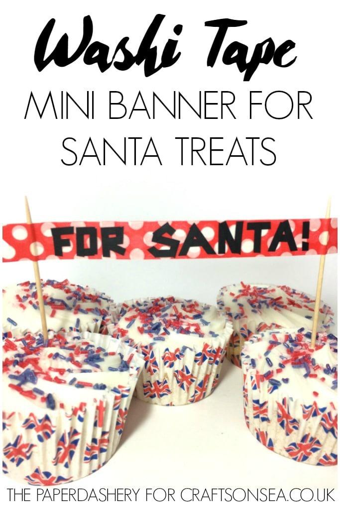 washi-tape-mini-banner-for-santa-treats