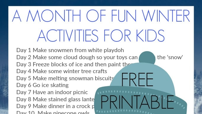 A Month of Fun Winter Activities for Kids: Free Printable - Crafts ...
