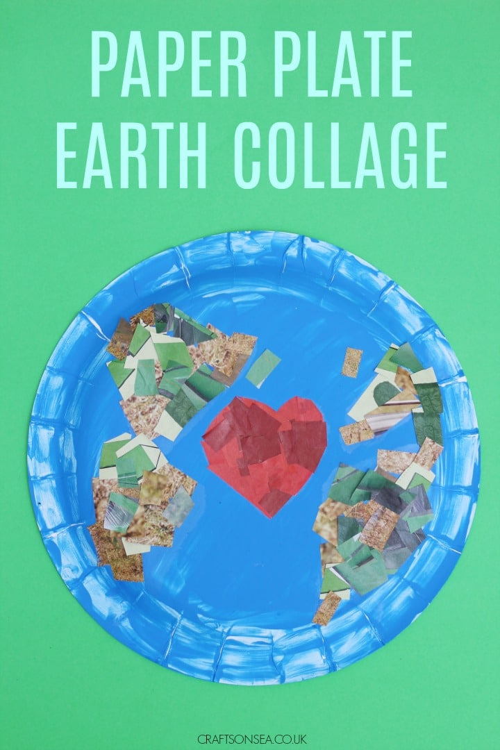 PAPER PLATE EARTH COLLAGE EARTH DAY CRAFTS