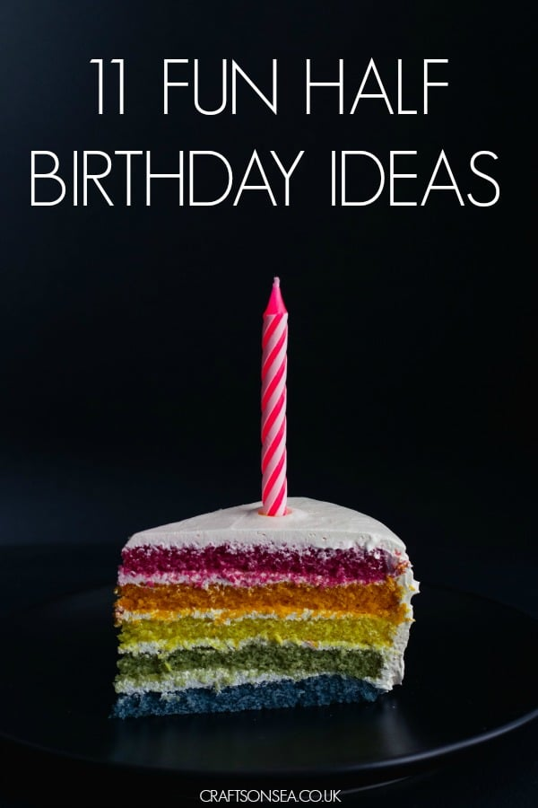 half birthday ideas adults and kids