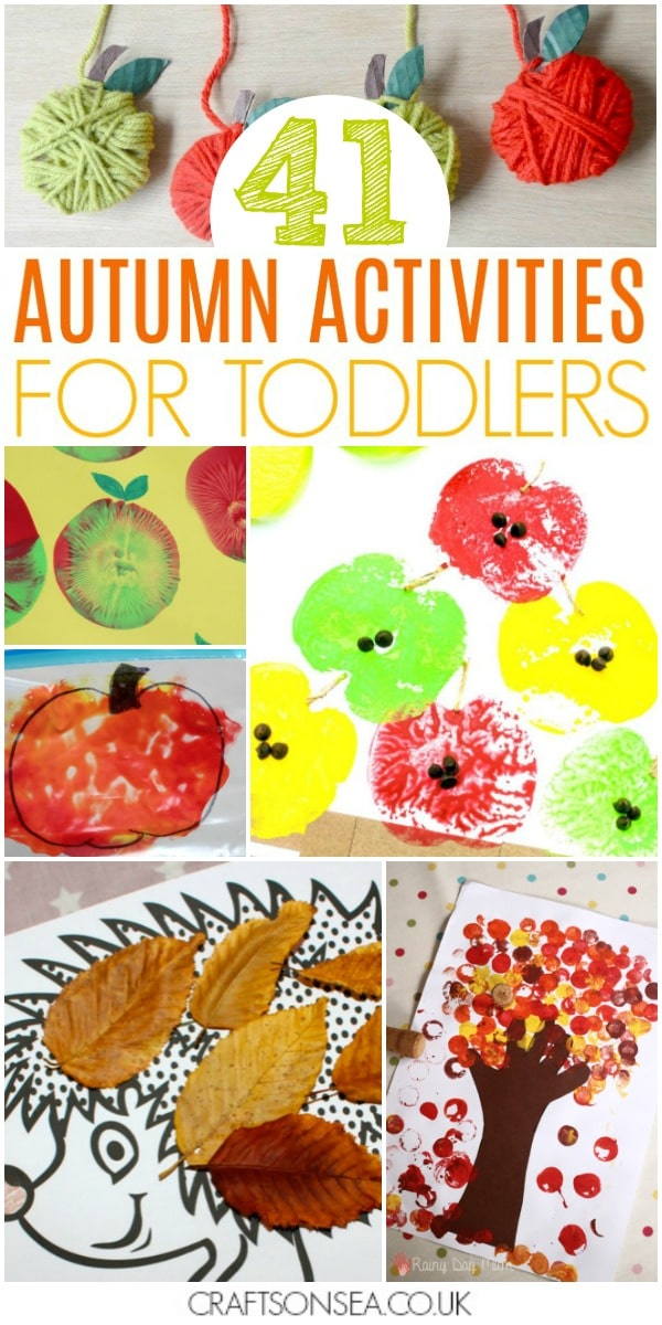 40 Easy And Fun Autumn Activities For Toddlers Crafts On Sea