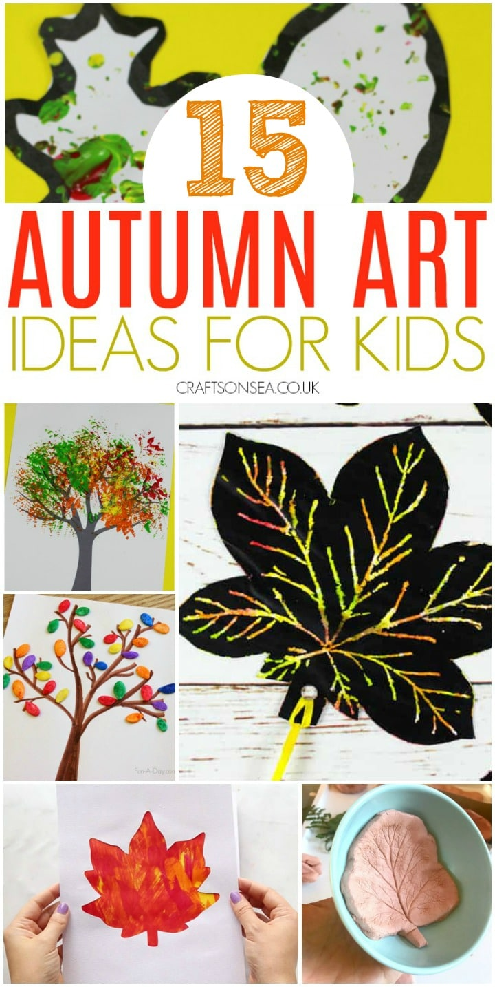 autumn art ideas for kids suitable preschool toddlers and older leaf art and autumn tree art