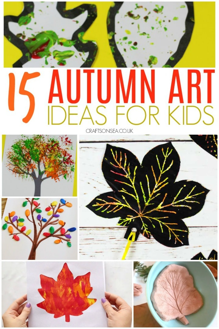 15 Simple and Stunning Autumn Art Ideas for Kids
